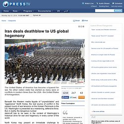 Iran deals deathblow to US global hegemony