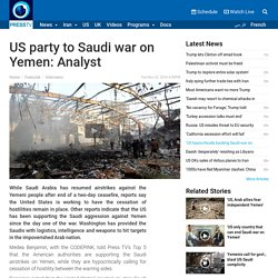 US hypocritically backing Saudi war on Yemen'