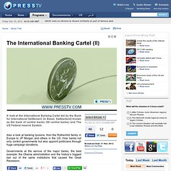 The International Banking Cartel (II)
