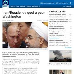 PressTV-Iran/Russie: de quoi a peur Washington?