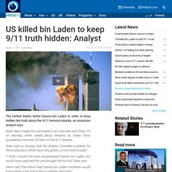 US killed bin Laden to hide 9/11 truth'