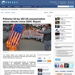 Pakistan hit by 363 US assassination drone attacks since 2004: Report