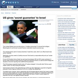 US gives 'secret guarantee' to Israel