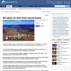 US spies on Asia from secret bases