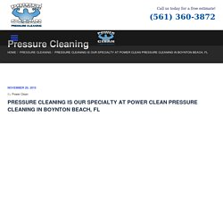 Pressure Cleaning Boynton Beach, FL