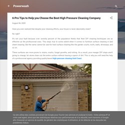 6 Pro Tips to Help you Choose the Best High Pressure Cleaning Company