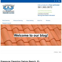Pressure Cleaning Delray Beach, FL