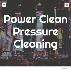 Pressure Cleaning – What is it used for?