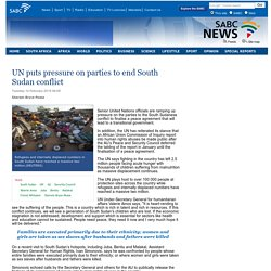 UN puts pressure on parties to end South Sudan conflict:Tuesday 10 February 2015