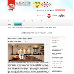 Best Pressure Cooker: Buyers Guide, Information About Pressure Cooker : United Pressure Cooker