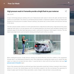 High pressure wash in Fremantle provide a bright flash to your motorcar