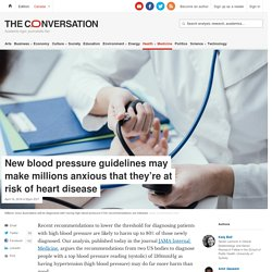 New blood pressure guidelines may make millions anxious that they're at risk of heart disease