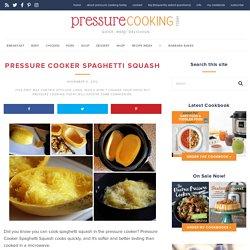 Pressure Cooker (Instant Pot) Spaghetti Squash