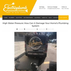 High Water Pressure: How Can it Damage Your Home's Plumbing System