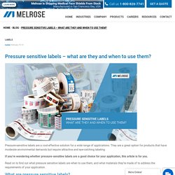 Pressure sensitive labels - what are they and when to use them? - Melrose