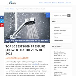 High Pressure Shower Head Review of 2021 With Best Wished Products