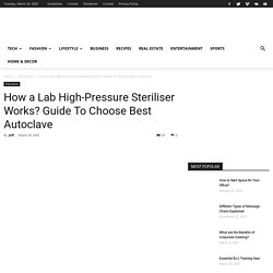 Process & Functionalities Of High-Pressure Steriliser