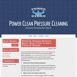 Pressure Washing Boynton Beach: Basic Steps to Use a Pressure Washer
