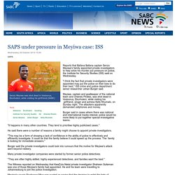 SAPS under pressure in Meyiwa case: ISS:Wednesday 29 October 2014