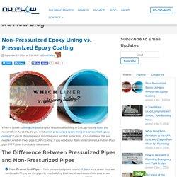 Non-Pressurized Epoxy Lining vs. Pressurized Epoxy Coating