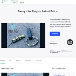Pressy - the Almighty Android Button! by Nimrod Back
