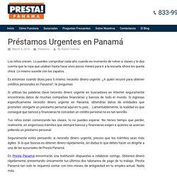 Préstamos Urgentes en Panamá - Presta Panamá El Blog