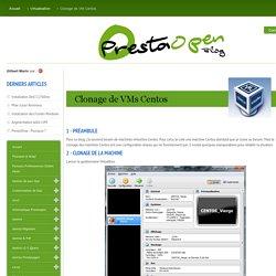 PrestaOpen - Clonage de VM Centos