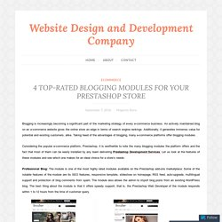 4 TOP-RATED BLOGGING MODULES FOR YOUR PRESTASHOP STORE – Website Design and Development Company