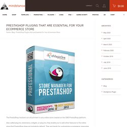 PrestaShop Plugins that are Essential for Your eCommerce Store