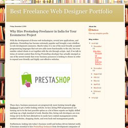 Best Freelance Web Designer Portfolio: Why Hire Prestashop Freelancer in India for Your Ecommerce Project