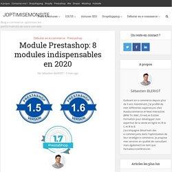 Module Prestashop: 8 modules indispensables en 2020