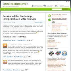 Les 10 modules Prestashop indispensables à votre boutique
