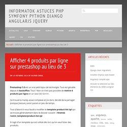 Afficher 4 produits par ligne sur prestashop au lieu de 3 - Informatok astuces PHP Symfony Python Django AngularJS jQuery