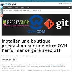 Installer une boutique prestashop sur une offre OVH Performance géré avec GIT