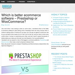 Prestashop or WooCommerce - Which is better?