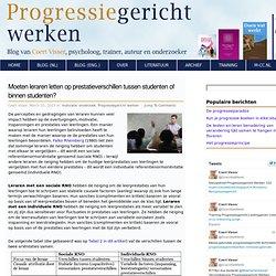 De Progressiegerichte Aanpak » Blog Archive » Moeten leraren letten op prestatieverschillen tussen studenten of binnen studenten?