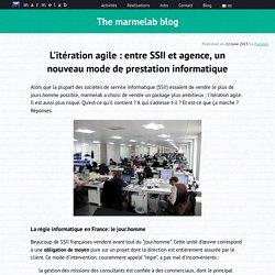 L'itération agile : entre SSII et agence, un nouveau mode de prestation informatique
