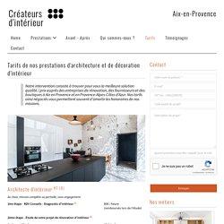 Tarifs de nos prestations d'architecture et décoration d'intérieur à Aix-en-Provence