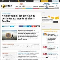 Action sociale : des prestations destinées aux agents et à leurs familles
