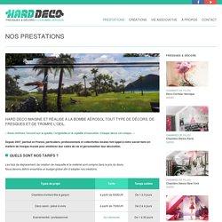 Nos prestations en décoration : informations et tarifs - Hard Deco