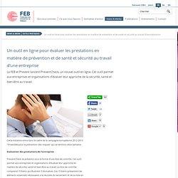 Un outil en ligne pour évaluer les prestations en matière de prévention et de santé et sécurité au travail d'une entreprise