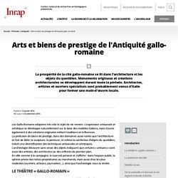 Arts et biens de prestige de l'Antiquité gallo-romaine