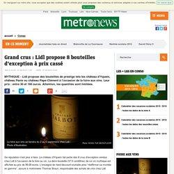 Foire aux vins : Lidl vend 8 crus de prestige (château d'Yquem, château Pavie, Pape-Clément) entre 30 euros et 160 euros