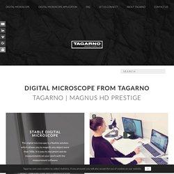 MAGNUS HD PRESTIGE digital microscope - Tagarno