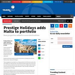 Prestige Holidays adds Malta to portfolio