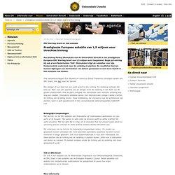 28.08.2012 Prestigieuze Europese subsidie van 1,5 miljoen voor Utrechtse bioloog - Home UU