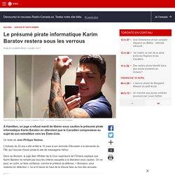 Le présumé pirate informatique Karim Baratov restera sous les verrous