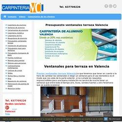 Presupuesto de ventanales de terraza Valencia