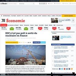 EDF n'est pas près de sortir du nucléaire en France