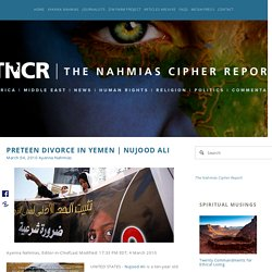 Nujood Ali — The Nahmias Cipher Report